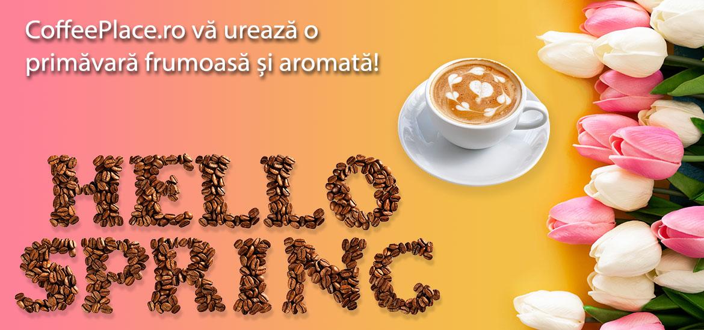 CoffeePlace va ureaza o primavara minunata!